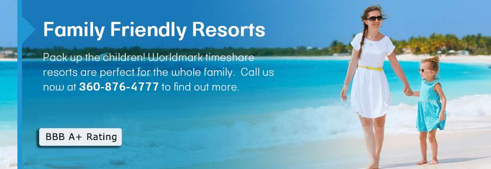 Family Friendly Timeshare Resorts
